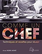 Comme Un Chef - Techniques Et Recettes Pour Réussir de Pierre Hermé