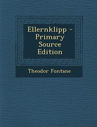 Ellernklipp - Primary Source Edition