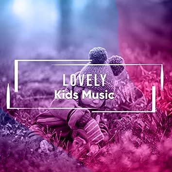 # 1 Album: Lovely Kids Music