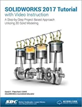SOLIDWORKS 2017 Tutorial with Video Instruction