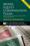 Model Equity Compensation Plans (Sample Stock Option and Stock Purchase Plan Documents)