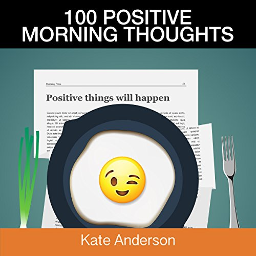 100 Positive Morning Thoughts cover art