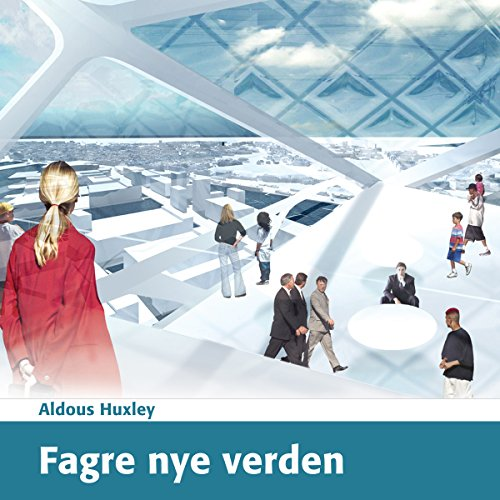 Fagre nye verden [Brave New World] audiobook cover art