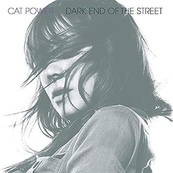 Dark End of the Street