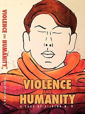Violence and Humanity
