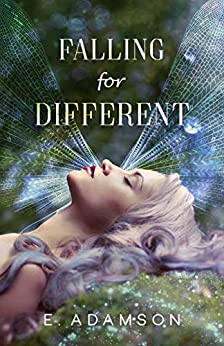 Falling For Different: A Fantasy Romance by [E. Adamson]