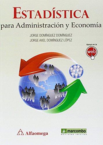 Estadística para administración y economía: 1 (ACCESO RÁPIDO)