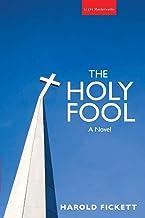 The Holy Fool: A Novel (Slant Masterworks)
