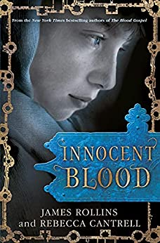 Innocent Blood (Blood Gospel Book II) by [James Rollins, Rebecca Cantrell]