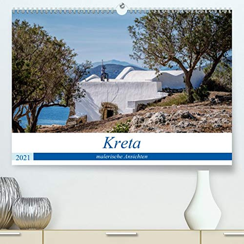 Kreta - malerische Ansichten (Premium, hochwertiger DIN A2 Wandkalender 2021, Kunstdruck in Hochglanz): Kreta - eine vielfältige Paradiesinsel in ... (Monatskalender, 14 Seiten ) (CALVENDO Orte)