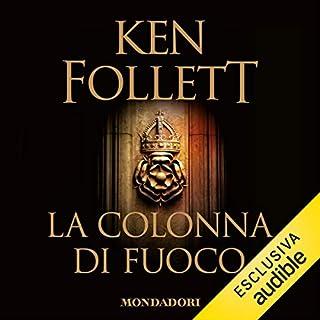 La colonna di fuoco     Kingsbridge 3              Di:                                                                                                                                 Ken Follett                               Letto da:                                                                                                                                 Riccardo Mei                      Durata:  34 ore e 2 min     736 recensioni     Totali 4,6