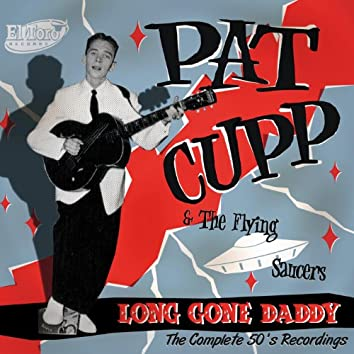 Long Gone Daddy. Complete 50s Recordings (Remastered)