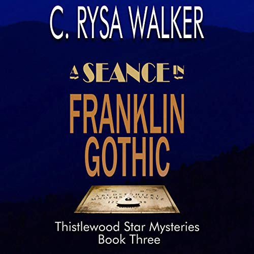 A Séance in Franklin Gothic  By  cover art