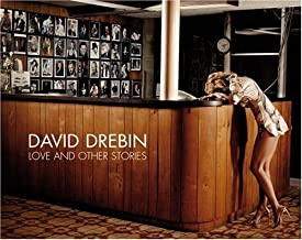 Love and Other Stories (Photo Bks.) by David Drebin (2007-09-15)