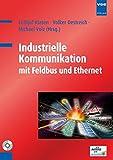 Industrielle Kommunikation mit Feldbus und Ethernet - Frithjof Klasen