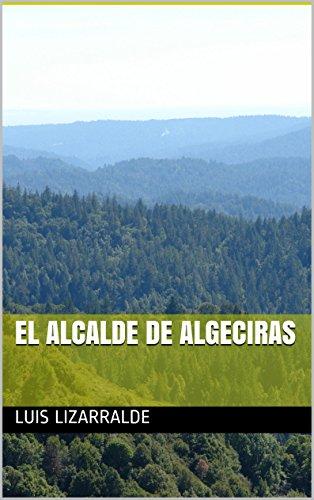 El Alcalde de Algeciras