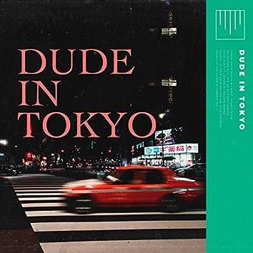 Dude In Tokyo