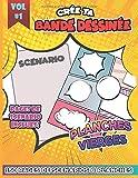 Crée ta Bande Dessinée #VOL 1: Bande dessinée vierge pour tes propres aventures | 150...