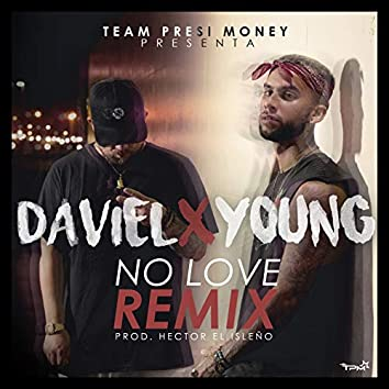 No Love (Remix)