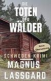 Die Toten der Wälder: Schweden Krimi (Bergqvist / Lund 1)