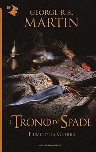 Il trono di spade vol. 6: I Fiumi della Guerra