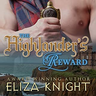 The Highlander's Reward     The Stolen Bride Series, Book 1              By:                                                                                                                                 Eliza Knight                               Narrated by:                                                                                                                                 Corrie James                      Length: 8 hrs and 3 mins     10 ratings     Overall 3.5