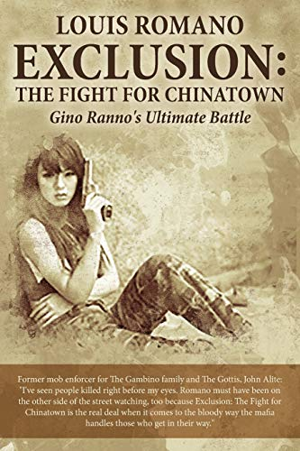 EXCLUSION: The Fight for Chinatown: Gino Ranno's Ultimate Battle: Volume 4