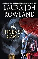The Incense Game: A Novel of Feudal Japan (Sano Ichiro)