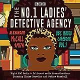 The No.1 Ladies' Detective Agency: BBC Radio Casebook Vol.1: Eight BBC Radio 4 full-cast...
