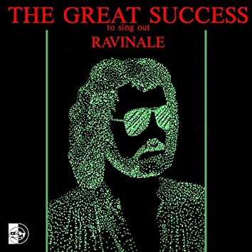 The Great Success to Sing Out Ravinale