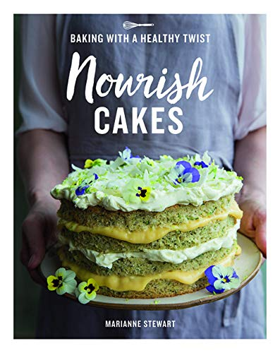 Nourish Cakes: Baking with a Healthy Twist