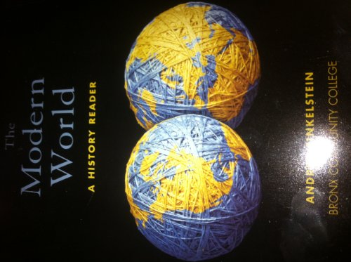 The Modern World a History Reader (Custom Edition for Bronx Community College)