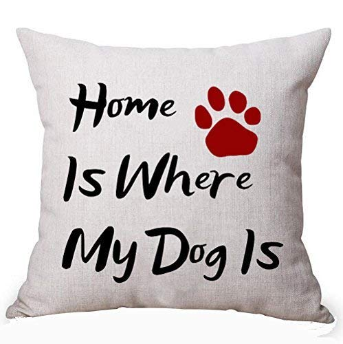 Delia32Agnes Modern Best Gifts for Dog Lover Funny Sayings Home is Where My Dog is Linen Throw Pillow Covers Decorative with Zip 18 X 18 for Couch