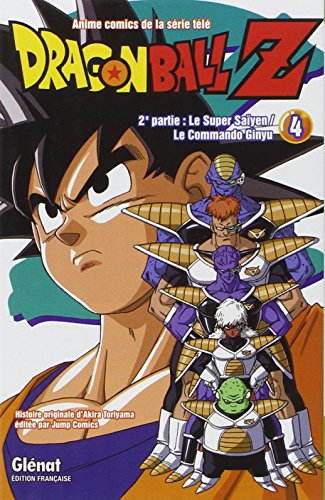 Dragon Ball Z - 2e partie - Tome 04: Le Super Saïyen/Le commando Ginyu