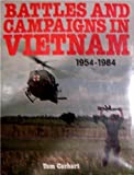 Battles And Campaigns In Vietnam