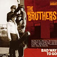 Bad Way To Go! by The Bruthers (2003-10-21)