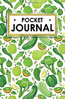 Pocket Journal: Fresh Green vegetable personal journal keeps all your poems, dreams, class notes and sketches in one nifty...