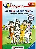 Ein Zebra auf dem Ponyhof - Leserabe 1. Klasse - Erstlesebuch für Kinder ab 6 Jahren (Leserabe mit Mildenberger Silbenmethode)