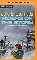 Riders of the Storm: A Novel of the Clan Chronicles (Stratification)