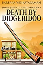 Death by Didgeridoo (Jamie Quinn Mystery Book 1)