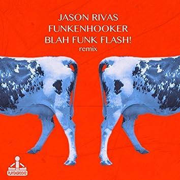 Blah Funk Flash! (Remix)