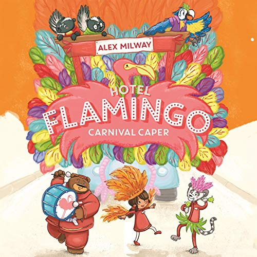 Hotel Flamingo: Carnival Caper audiobook cover art