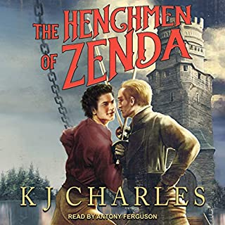 The Henchmen of Zenda                   By:                                                                                                                                 K. J. Charles                               Narrated by:                                                                                                                                 Antony Ferguson                      Length: 6 hrs and 51 mins     19 ratings     Overall 4.5