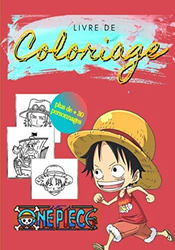 Livre de coloriage One Piece ( Plus de +30 personnages ): Livre de coloriage Anime / Manga / One Piece / Luffy ( 7 x 10 ) pouces