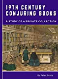 19th Century Conjuring Books: A ...