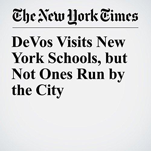DeVos Visits New York Schools, but Not Ones Run by the City copertina