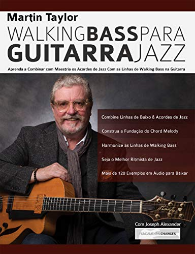 Linhas de Walking Bass Para Guitarra Jazz - Martin Taylor ...