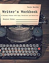 Writer´s Workbook: A Personal Planner with Tips, Checklists and Guidelines