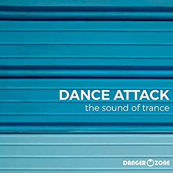 Dance Attack (The Sound of Trance)