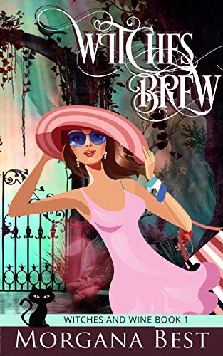 Witches' Brew: Cozy Mystery (Witches and Wine Book 1) (English Edition)